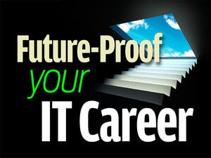 future proof your IT career
