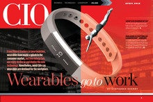 CIO April Digital Issue: Wearables go to work - cover image